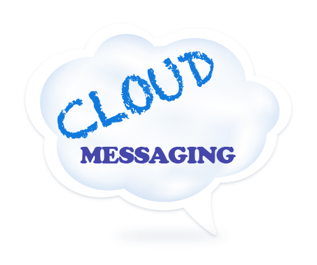 Cloud Messaging Options